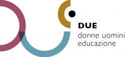 DUe - Donne Uomini educazione
